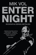 Enter Night, biografija benda Metalika
