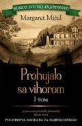 Prohujalo sa vihorom  – I tom