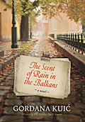 The Scent of Rain in the Balkans (english)